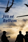 Jus Ad Bellum: The Law on Inter-State Use of Force Cover Image