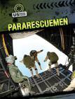 Pararescuemen (Us Special Forces (Gareth Stevens)) Cover Image