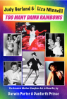 Judy Garland & Liza Minnelli, Too Many Damn Rainbows Cover Image
