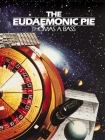 The Eudaemonic Pie: The Bizarre True Story of How a Band of Physicists and Computer Wizards Took on Las Vegas Cover Image