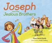Joseph and the Jealous Brothers Cover Image