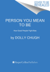 Person You Mean to Be: How Good People Fight Bias Cover Image