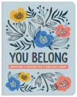 You Belong (teen girl): Devotions and Prayers for a Teen Girl's Heart Cover Image