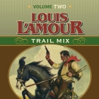 Trail Mix Volume Two: Mistakes Can Kill You, The Nester and the Piute, Trail to Pie Town, Big Medicine. Cover Image