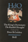 The King's Dictionary: The Rasūlid Hexaglot: Fourteenth Century Vocabularies in Arabic, Persian, Turkic, Greek, Armenian and Mongol (Handbook of Oriental Studies. Section 8 Uralic & Central Asi #4) Cover Image