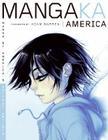 Mangaka America: Manga by America's Hottest Artists Cover Image