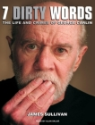7 Dirty Words: The Life and Crimes of George Carlin Cover Image