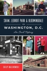 Shaw, Ledroit Park and Bloomingdale in Washington, DC: An Oral History (American Heritage) Cover Image