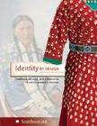 Identity by Design: Tradition, Change, and Celebration in Native Women's Dresses Cover Image