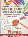Libro Para Colorear Español - Noruego I Aprender Noruego Para Niños I Pintura Y Aprendizaje Creativo Cover Image