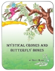 Mystical Crones and Butterfly Bones Cover Image