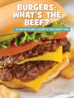 Burgers: What's the Beef? Cover Image