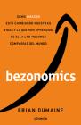 Bezonomics: Cómo Amazon está cambiando nuestras vidas y lo que han aprendido de ella las mejores compañías del mundo  / Bezonomics: How Amazon Is Changing Cover Image