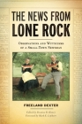 The News from Lone Rock: Observations and Witticisms of a Small-Town Newsman Cover Image