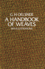 A Handbook of Weaves: 1875 Illustrations Cover Image