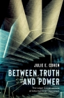 Between Truth and Power: The Legal Constructions of Informational Capitalism Cover Image