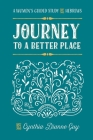 Journey To A Better Place: A Women's Guided Study of Hebrews Cover Image