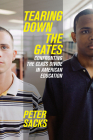 Tearing Down the Gates: Confronting the Class Divide in American Education Cover Image