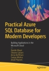 Practical Azure SQL Database for Modern Developers: Building Applications in the Microsoft Cloud Cover Image
