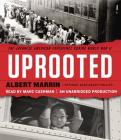 Uprooted: The Japanese American Experience During World War II Cover Image