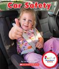 Car Safety (Rookie Read-About Safety) Cover Image