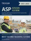 ASP Study Guide: Exam Prep with Practice Test Questions for the Associate Safety Professional Examination Cover Image