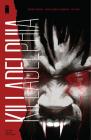 Killadelphia Volume 1: Sins of the Father Cover Image