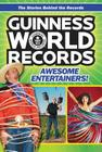 Guinness World Records: Awesome Entertainers! Cover Image
