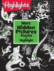 More Hidden Pictures® Puzzles to Highlight (Highlights Hidden Pictures Puzzles to Highlight Activity Books) Cover Image