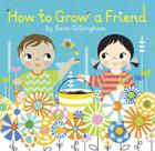How to Grow a Friend Cover Image