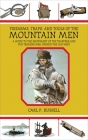 Firearms, Traps, and Tools of the Mountain Men: A Guide to the Equipment of the Trappers and Fur Traders Who Opened the Old West Cover Image