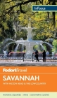 Fodor's in Focus Savannah: With Hilton Head & the Lowcountry Cover Image