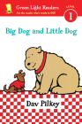 Big Dog and Little Dog (Reader) (Green Light Readers Level 1) Cover Image