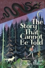 The Story That Cannot Be Told Cover Image