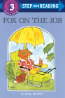 Fox on the Job (Step into Reading) Cover Image