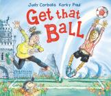 Get That Ball! Cover Image
