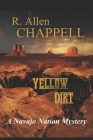 Yellow Dirt: A Navajo Nation Mystery Cover Image