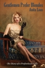 Gentlemen Prefer Blondes: The Diary of a Professional Lady Cover Image