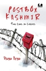 Postbox Kashmir: Two Lives in Letters | A must-read non-fiction on the past and present of Kashmir by Divya Arya, a BBC journalist | Penguin India Books Cover Image