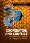 Cooperation and Conflict: The Interaction of Opposites in Shaping Social Behavior Cover Image