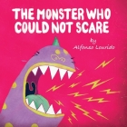 The Monster Who Could Not Scare Cover Image
