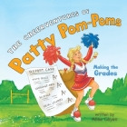 The CheerVentures of Patty Pom-Poms: Making the Grades Cover Image