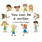 You Can Be a Writer Cover Image