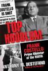 Top Hoodlum: Frank Costello, Prime Minister of the Mafia Cover Image