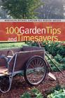 100 Garden Tips and Timesavers (Brooklyn Botanic Garden All-Region Guides) Cover Image