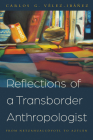 Reflections of a Transborder Anthropologist: From Netzahualcóyotl to Aztlán Cover Image
