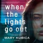 When the Lights Go Out Lib/E Cover Image