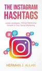 The Instagram Hashtags: Latest strategies, TIPS & TRICKS for Growth in Your Social Marketing Cover Image