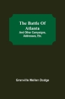 The Battle Of Atlanta; And Other Campaigns, Addresses, Etc. Cover Image