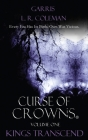 Curse of Crowns: Kings Transcend Cover Image